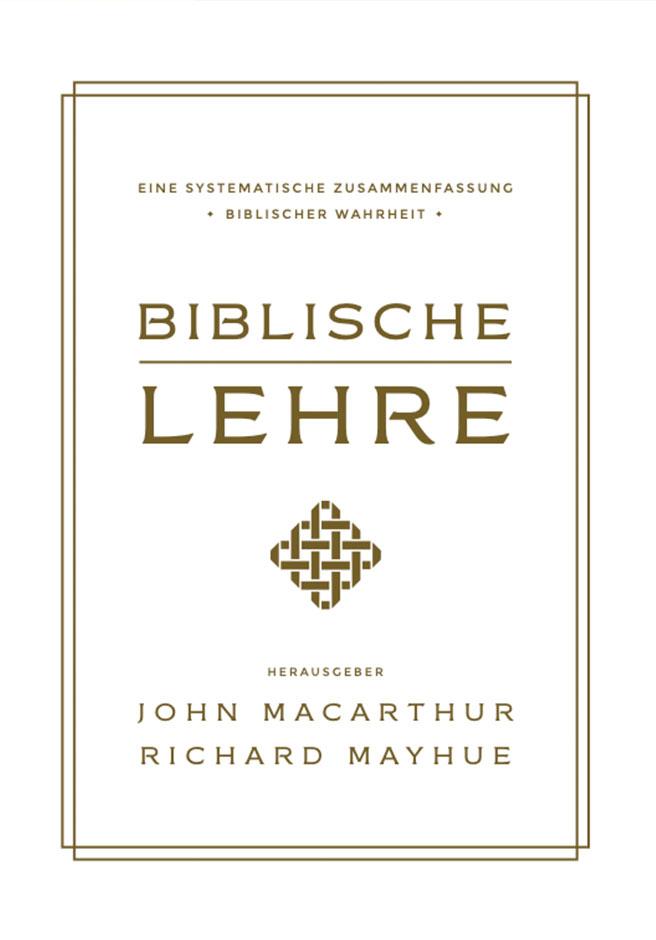 Biblische Lehre John MacArthur