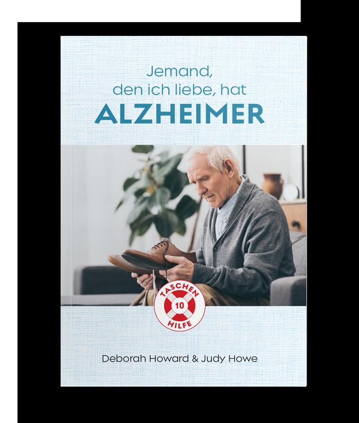 Taschenhilfe #10 – Jemand, den ich liebe, hat Alzheimer